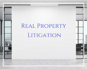 Real Property Litigation